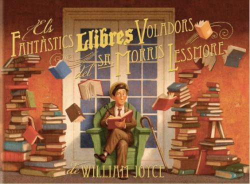 els-fantastics-llibres-voladors-del-sr-morris-lessmore-9788493944599