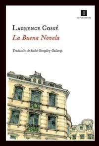 la buena novela
